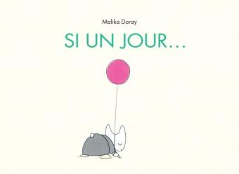 Si un jour – Malika Doray