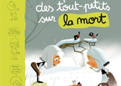 Les questions des tout-petits sur la mort Marie Aubinais, Anouk Ricard, Daniel Kerleroux