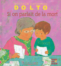 Si on parlait de la mort – Dr Catherine Dolto